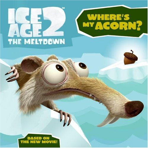 9780060839772: Ice Age 2: Where's My Acorn?