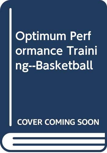 9780060839796: Optimum Performance Training--basketball