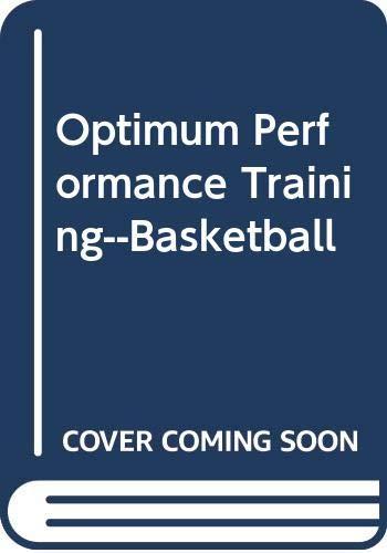 9780060839796: Optimum Performance Training--basketball