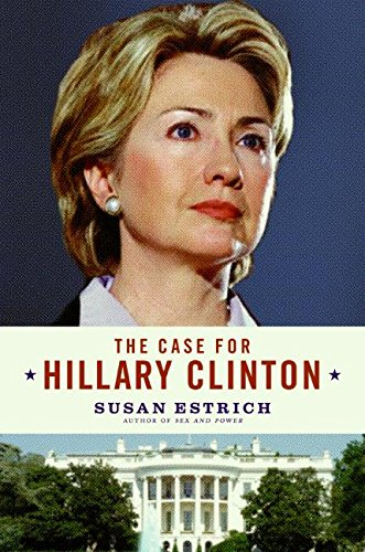 9780060839888: The Case for Hillary Clinton
