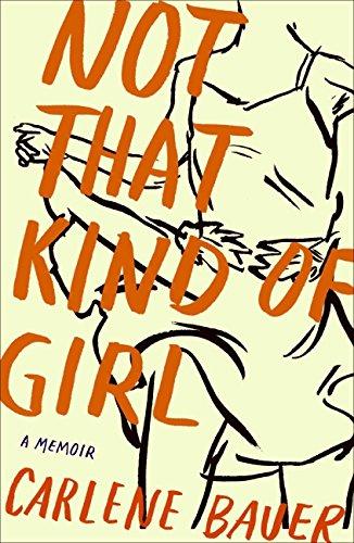 9780060840549: Not That Kind of Girl: A Memoir