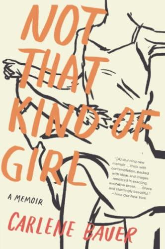 9780060840556: Not That Kind of Girl: A Memoir