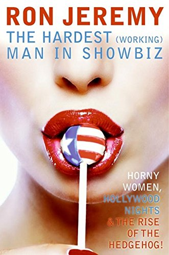 9780060840822: Ron Jeremy: The Hardest (Working) Man in Showbiz