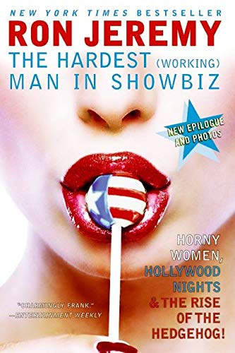 9780060840839: Ron Jeremy: The Hardest (Working) Man in Showbiz
