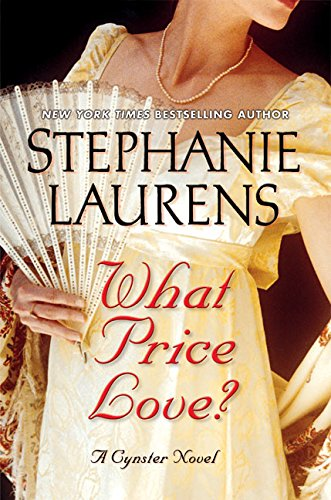 9780060840846: What Price Love?: A Cynster Novel (Cynster Novels)
