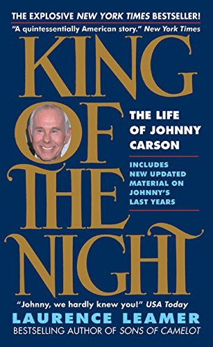 King of the Night: The Life of Johnny Carson: Leamer, Laurence