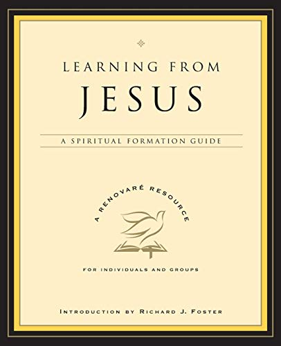 9780060841249: Learning from Jesus: A Spiritual Formation Guide (A Renovare Resource)