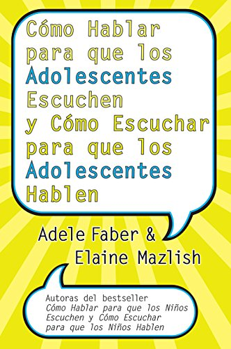 9780060841294: Como Hablar Para Que los Adolescentes Escuchen y Como Escuchar Para Que los Adolescentes Hablen