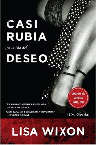 9780060841331: Casi Rubia en la Isla del Deseo: Una Novela (Spanish Edition)