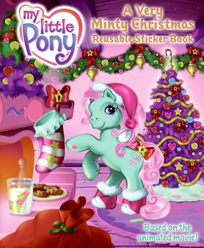 9780060841416: My Little Pony: A Very Minty Christmas Reusable Sticker Book (My Little Pony (Harper Paperback))