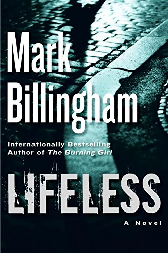 Lifeless: A Novel: Billingham, Mark