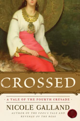 9780060841805: Crossed: A Tale of the Fourth Crusade