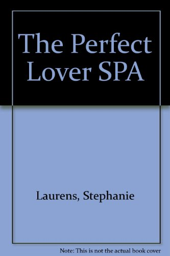 Perfect Lover SPA, The (0060842156) by Stephanie Laurens