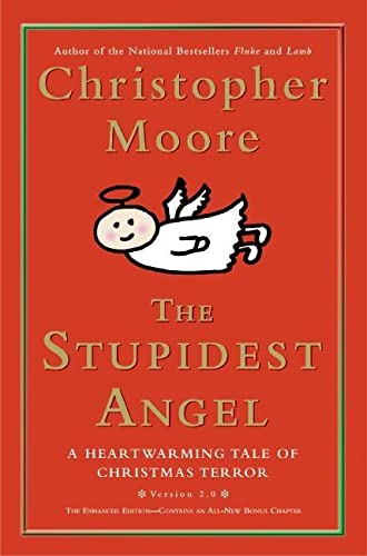 The Stupidest Angel: A Heartwarming Tale of Christmas Terror (Pine Cove Series, 3)