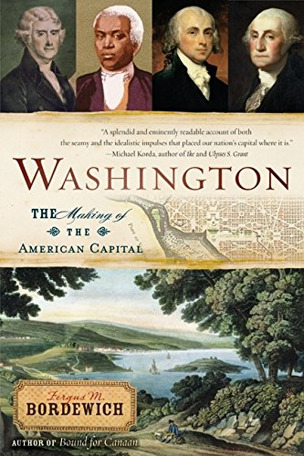 9780060842383: Washington: The Making of the American Capital