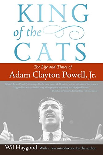 9780060842413: King of the Cats: The Life and Times of Adam Clayton Powell, Jr.