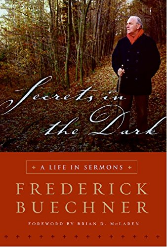 9780060842482: Secrets in the Dark: A Life in Sermons