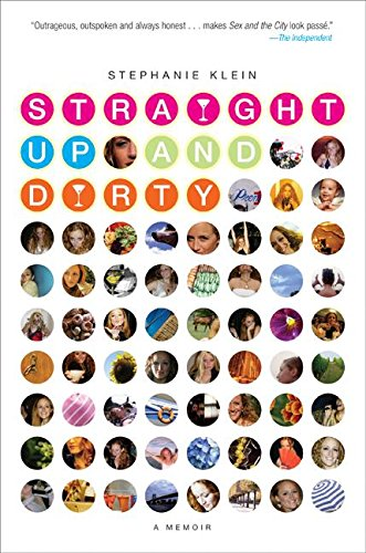 9780060843274: Straight Up and Dirty: A Memoir