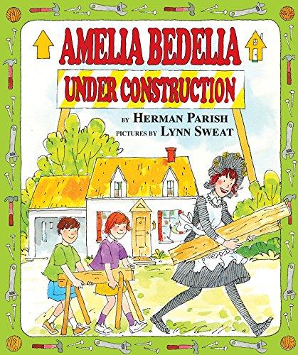 9780060843441: Amelia Bedelia Under Construction