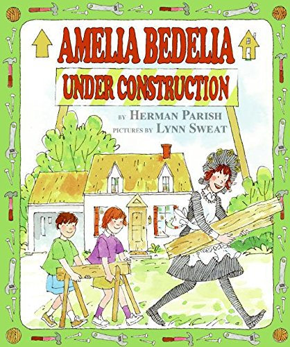 9780060843458: Amelia Bedelia Under Construction