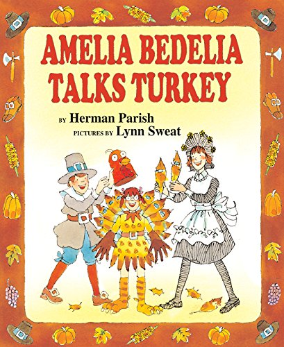 9780060843526: Amelia Bedelia Talks Turkey