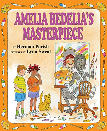 9780060843557: Amelia Bedelia's Masterpiece (I Can Read Books: Level 2)