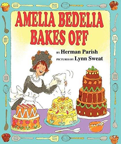9780060843588: Amelia Bedelia Bakes Off (I Can Read Books: Level 2)