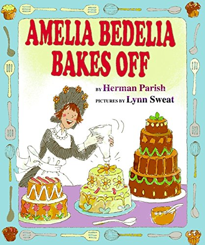 9780060843595: Amelia Bedelia Bakes Off