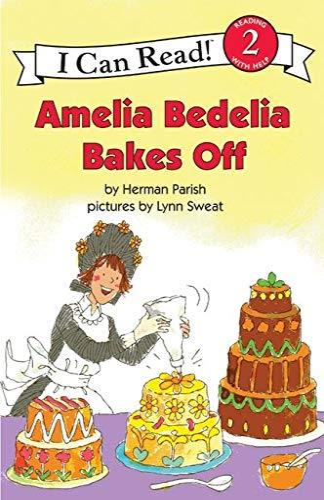 9780060843601: Amelia Bedelia Bakes Off (I Can Read Books: Level 2)