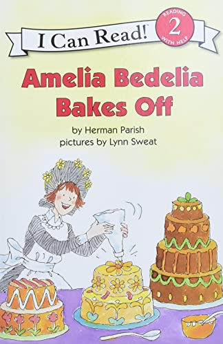 9780060843601: Amelia Bedelia Bakes Off (I Can Read Level 2)