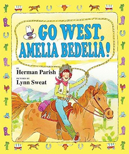 9780060843625: Go West, Amelia Bedelia!