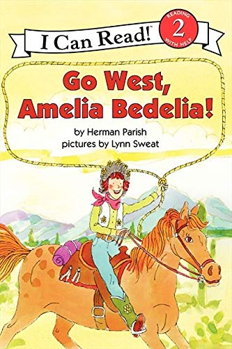 9780060843632: Go West, Amelia Bedelia! (I Can Read Level 2)