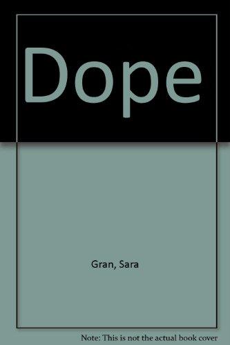 9780060843755: Dope