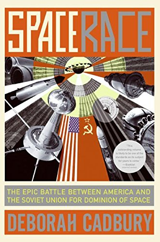 9780060845537: Space Race: The Epic Battle Between America and the Soviet Union for Dominion of Space