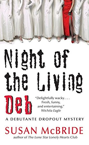 9780060845551: Night of the Living Deb (Debutante Dropout Mysteries, No. 4)