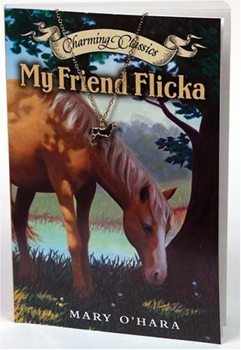 9780060845957: My Friend Flicka [With Gold-Tone Necklace and Horse Charm] (Charming Classics)
