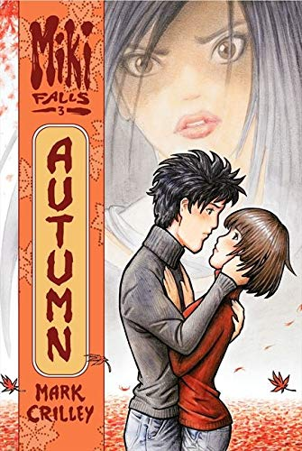 Autumn 9780060846183 Is their secret safe? It's autumn, and Miki Yoshida's life is finally settling into a routine. She and Hiro are spending all their time