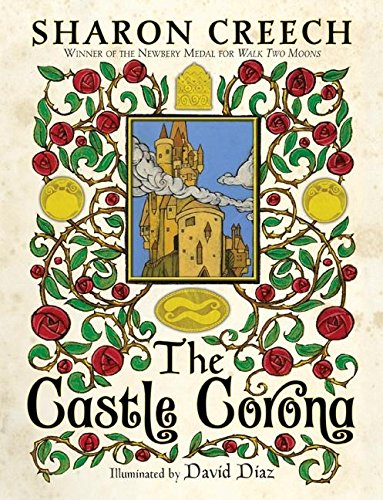 The Castle Corona ***SIGNED*** ***ADVANCE READING COPY***: Sharon Creech