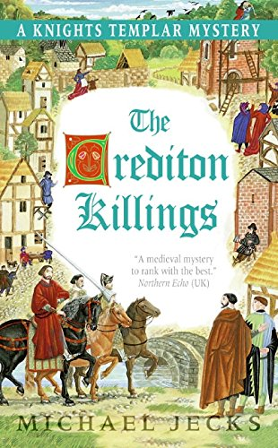 9780060846541: The Crediton Killings: A Knights Templar Mystery (Knights Templar Mysteries (Avon))