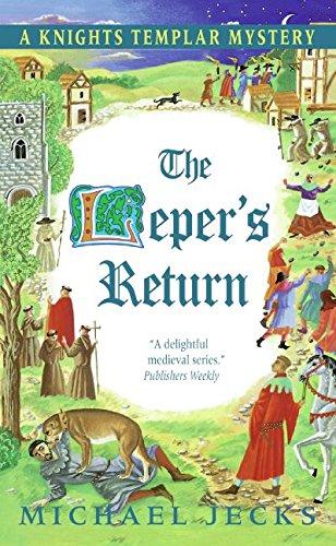 9780060846589: The Leper's Return: A Knights Templar Mystery (Avon))