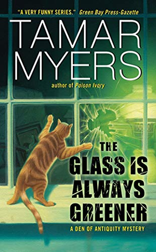 9780060846619: The Glass Is Always Greener (A Den of Antiquity Mystery)