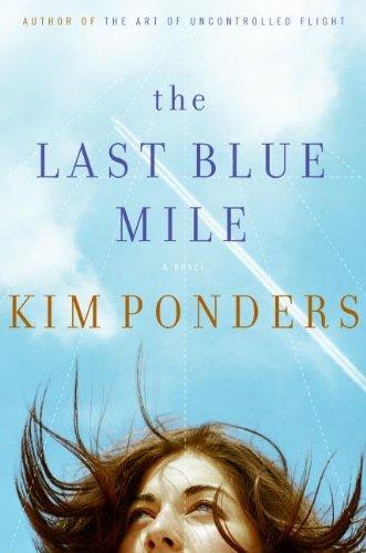 9780060847067: The Last Blue Mile