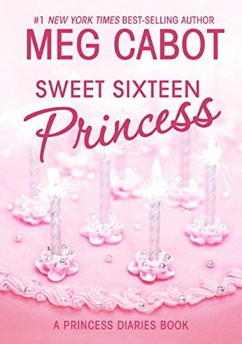9780060847166: Sweet Sixteen Princess (Princess Diaries)