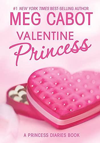 9780060847180: Valentine Princess (A Princess Diaries Book, Vol. 4-1/4)