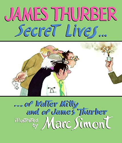 9780060847883: Secret Lives of Walter Mitty and of James Thurber (Wonderfully Illustrated Short Pieces)