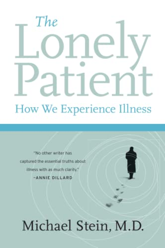 9780060847968: The Lonely Patient: How We Experience Illness