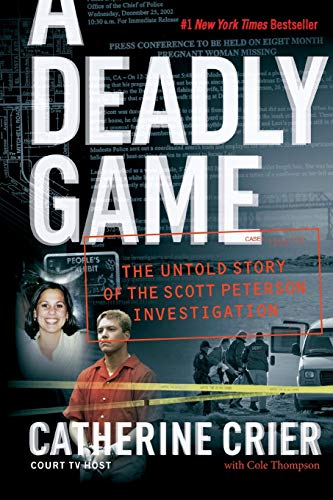 9780060849634: A Deadly Game: The Untold Story of the Scott Peterson Investigation