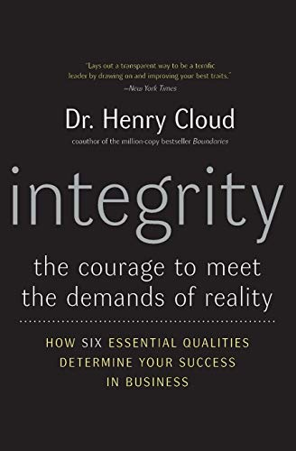 9780060849696: Integrity: The Courage to Meet the Demands of Reality