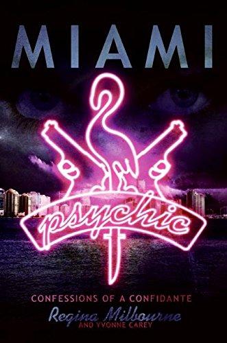9780060849702: Miami Psychic: Confessions of a Confidante