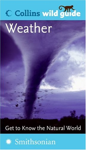 Weather (Collins Wild Guide) (0060849843) by Dunlop, Storm